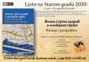 """Zavičajni muzej Travnik organizira """"Ljeto na Starom gradu"""""""